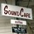 Sound Cafe - CLOSED