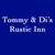 Tommy & Di Rustic Inn