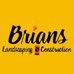 Brians Landscaping & Construction LLC