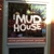 The Mud House