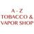 A - Z Tobacco & Vapor Shop