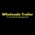 Wholesale Trailer & Livestock Equipment