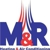 M & R Heating & Air Conditioning Service Inc.