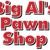 Big Al's Pawn Shop