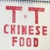 T & T Chinese Food