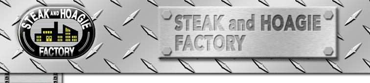 Steak and Hoagie Factory, Warminster PA