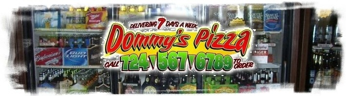 Dommy's Pizza, Vandergrift PA
