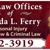The Law Offices of Brenda L. Ferry