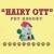 """""""Hairy"""" Ott Pet Resort, L.L.C."""