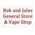 Bob and Jules General Store & Vape Shop