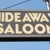The Hideaway Saloon
