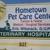 Hometown Pet Care Center