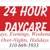 24 Hour Daycare Services