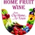 Home Fruit Wine
