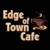 Edge Of Town Cafe