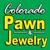 Colorado Pawn and Jewelry