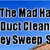 Mad Hatter Air Duct Cleaning & Chimney Sweep Service Inc The