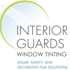 Interior Guards Residential & Commercial Tinting