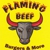 Flaming Beef Burgers & More