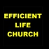 Efficient Life Church