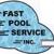Fast Pool Service Inc