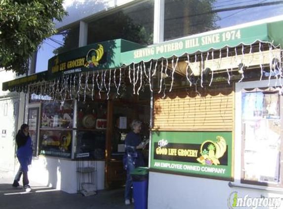 Good Life Grocery - San Francisco, CA