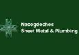 Nacogdoches Sheet Metal & Plumbing, LTD - Nacogdoches, TX
