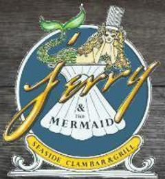 Jerry & The Mermaid - Riverhead, NY