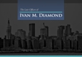 The Law Offices of Ivan M. Diamond - Bronx, NY