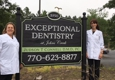 Exceptional Dentistry at Johns Creek - Suwanee, GA. Signboard outside  Exceptional Dentistry at Johns Creek Judson T. Connell, DMD