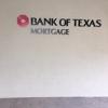 Bank of Texas Mortgage