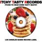 Itchy Tasty Records - Los Angeles, CA