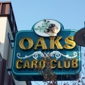 Oaks Card Club - Emeryville, CA