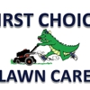 FIRST CHOICE LAWN CARE