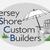 Jersey Shore Custom Builders