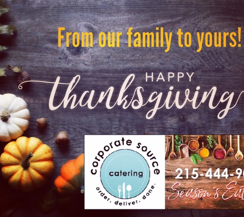 Corporate Source Catering & Events - Horsham, PA. Happy Thanksgiving ! Let us cook for you. Corporate Source Catering now pre-booking holiday pick up 215-444-9005.
