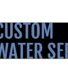 J & D's Custom Water Service