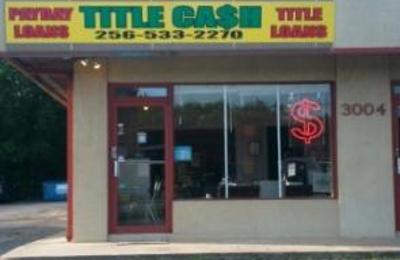 Title Cash - Huntsville, AL