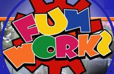 Funworks - Modesto, CA
