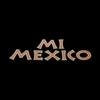 Mi Mexico