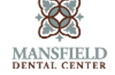 Mansfield Dental Center - Mansfield, TX