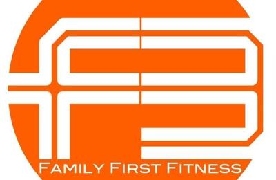 Family First Fitness - Schenectady, NY