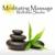 Meditating Massage Wellness Studio
