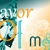 Flavor of M&L Events