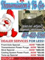 Transmission's To Go  $895.00 with a 3 years warranty