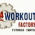 24 Hour Workout Factory