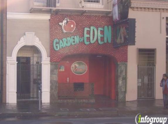 Garden of Eden - San Francisco, CA
