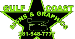 Gulf Coast Signs & Graphics - Humble, TX