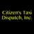 Citizen's Taxi Dispatch, Inc
