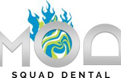 Mod Squad Dental - San Diego, CA